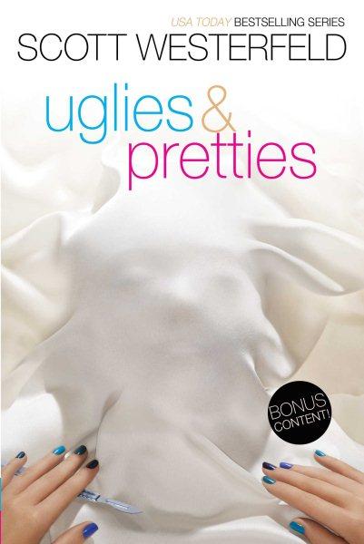 Uglies & Pretties /