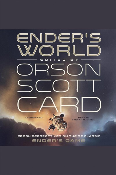 Ender's world fresh perspectives on the SF classic Ender's game /