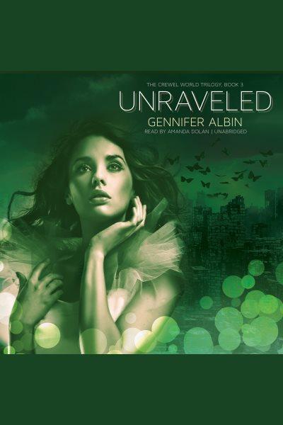 Unraveled /