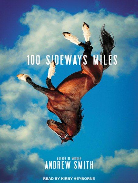 100 sideways miles /