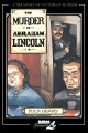 The murder of Abraham Lincoln a chronicle of 62 days in the life of the American Republic, March 4-May 4, 1865 /