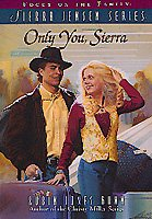 Only you, Sierra /