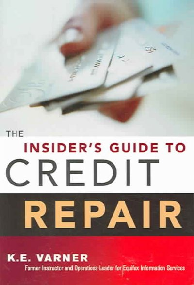 The insider's guide to credit repair /