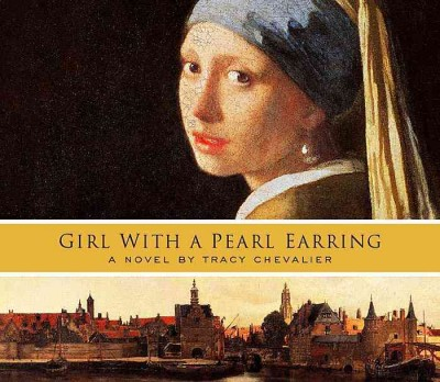 Girl with a pearl earring (abridged) a novel /