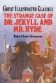 Dr. Jekyll and Mr. Hyde [adaptation] /