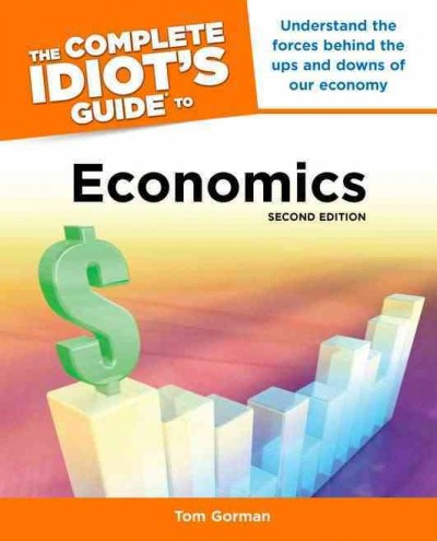 The complete idiot's guide to economics /