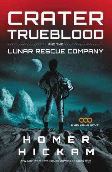 Crater Trueblood and the Lunar Rescue Company /