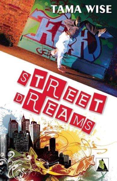 Street dreams /