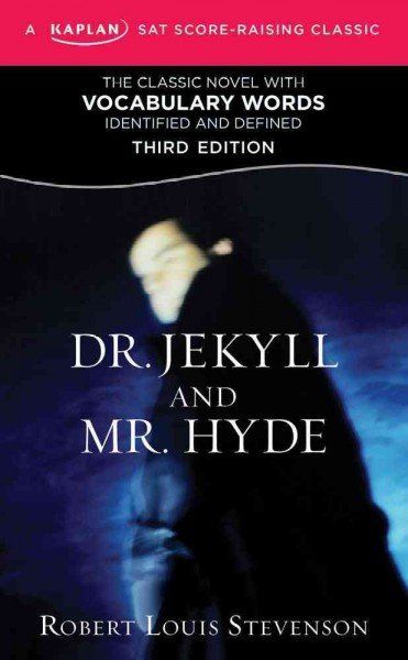 Dr. Jekyll and Mr. Hyde : a guide to the novel /