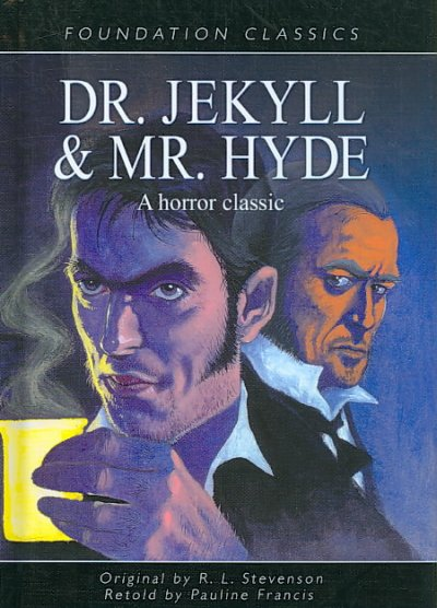 Dr. Jekyll and Mr. Hyde /