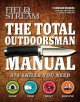 The total outdoorsman manual /