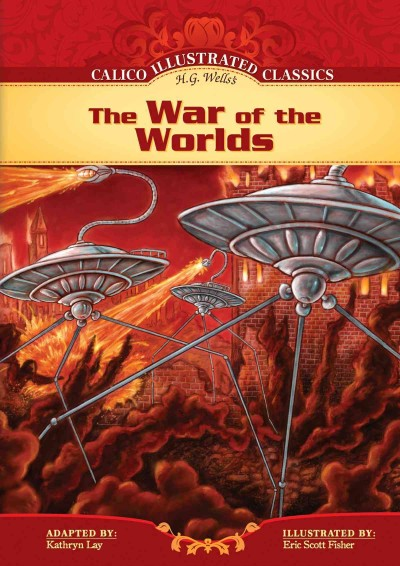 H. G. Wells's the war of the worlds /