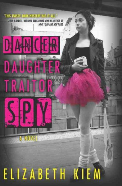 Dancer, daughter, traitor, spy /