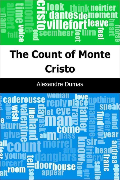 Alexandre Dumas' The Count of Monte Cristo