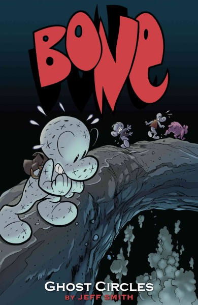 Bone, vol. 7: Ghost circles.