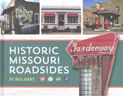 Historic Missouri roadsides /