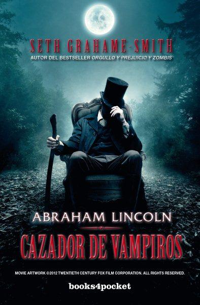 Abraham Lincoln, cazador de vampiros /