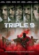 [Triple 9 [videorecordong DVD]<br / >Open Road Films And Worldview Entertainment present   in associa...]