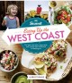 SUNSET EATING UP THE COAST : THE BEST ROAD TRIPS, RESTAURANTS, AND RECIPES FROM CALIFORNIA TO WASHINGTON