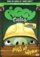 [Piggy tales. Season two, Pigs at work]
