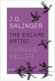 J D  SALINGER : THE ESCAPE ARTIST