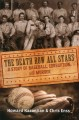 THE DEATH ROW ALL STARS : A STORY OF BASEBALL, CORRUPTION, AND MURDER