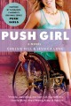 [Push girl : a novel<br / >Chelsie Hill and Jessica Love.]