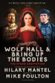 WOLF HALL   AND, BRING UP THE BODIES : THE STAGE ADAPTATION
