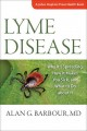 LYME DISEASE : WHY IT