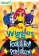 [The Wiggles. Rock & roll preschool]