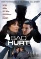 [Bad hurt]