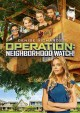 [Operation, neighborhood watch!]