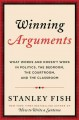 WINNING ARGUMENTS : WHAT WORKS AND DOESN