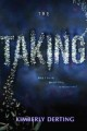 [The taking<br / >Kimberly Derting.]