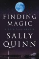 FINDING MAGIC : A SPIRITUAL MEMOIR