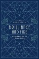 BRILLIANCE AND FIRE : A BIOGRAPHY OF DIAMONDS