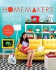 HOMEMAKERS : A DOMESTIC HANDBOOK FOR THE DIGITAL GENERATION