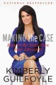 MAKING THE CASE : HOW TO BE YOUR OWN BEST ADVOCATE