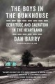 THE BOYS IN THE BUNKHOUSE : SERVITUDE AND SALVATION IN THE HEARTLAND