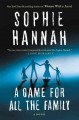 [A game for all the family<br / >Sophie Hannah.]