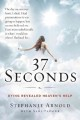 37 SECONDS : DYING REVEALED HEAVEN
