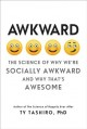 AWKWARD : THE SCIENCE OF WHY WE