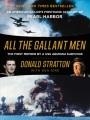 ALL THE GALLANT MEN : AN AMERICAN SAILOR