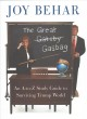 THE GREAT GASBAG : AN A-TO-Z STUDY GUIDE TO SURVIVING TRUMP WORLD