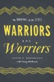 WARRIORS AND WORRIERS : THE SURVIVAL OF THE SEXES
