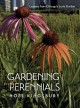 GARDENING WITH PERENNIALS : LESSONS FROM CHICAGO
