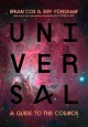 UNIVERSAL : A GUIDE TO THE COSMOS
