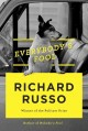 [Everybody's fool<br / >Richard Russo.]