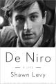 DE NIRO : A LIFE