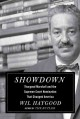 SHOWDOWN : THURGOOD MARSHALL AND THE SUPREME COURT NOMINATION THAT CHANGED AMERICA